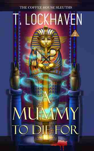 A Mummy To Die For